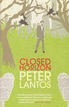 Closed Horizon, the new novel by Peter Lantos